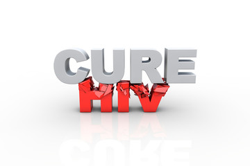 3d cure text breaking HIV text - Fight HIV concept