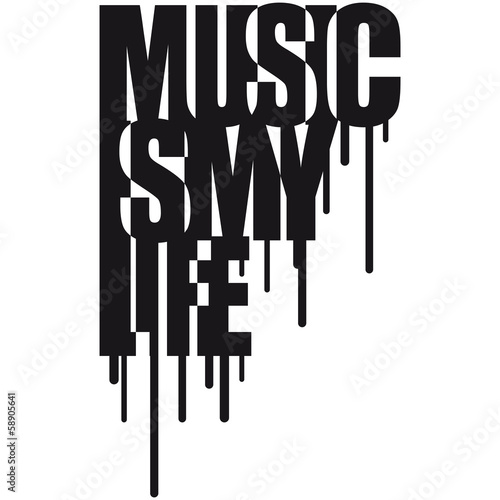 Music Is My Life Graffiti Design