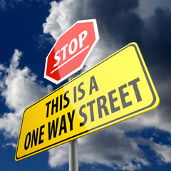 This is a One Way Street words on Road Sign Yellow and Stop sign