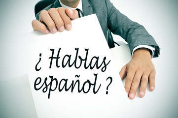 hablas espanol? do you speak spanish? written in spanish