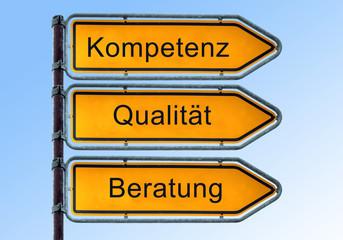 Strassenschild 6 - Kompetenz Qualität Beratung