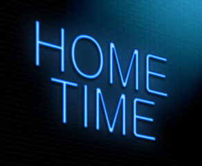 Home time concept.