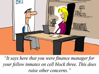 Job candidate was a finance manager.... on cell block three
