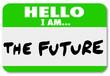 Hello I am the Future Nametag Sticker Change