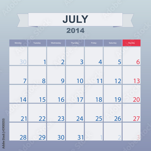 Calendar to schedule monthly. July 2014