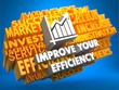 Improve Your Efficiency Concept.