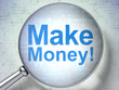 Finance concept: Make Money! with optical glass