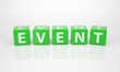 Event out of green Letter Dices