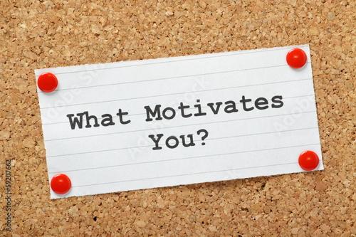 Fototapeta What Motivates You?