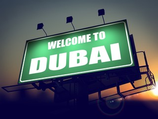 Billboard Welcome to Dubai at Sunrise.