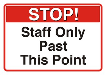 Stop! Staff Only Past This Point