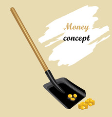 Raking shovel a golden coins. Money concept