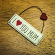 I love you mum shabby chic hand made sign