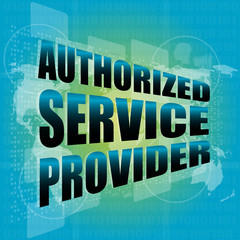 authorized service provider, digital touch screen interface