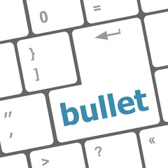 Computer keyboard with bullet key. business concept