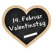 Herz Tafel Schiefer - 14. Februar Valentinstag