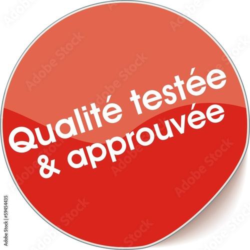 étiquette qualité testée et approuvée