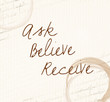 Positive affirmation Ask believe receive