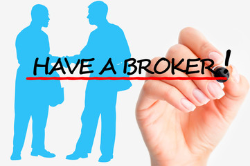 Have a good broker concept
