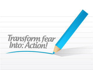 transform fear into action message illustration
