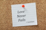 Love Never Fails the verse from Corinthians poster