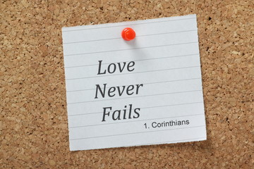 Love Never Fails the verse from Corinthians