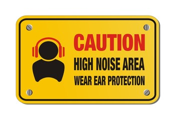 caution high noise area, wear ear protection - yellow sign