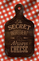 Poster lettering The secret ingredient always cheese