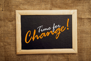 Time for change, motivational messsage