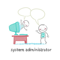 system administrator communicates with people from your computer
