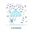 translator is faced with an umbrella from the rain of letters
