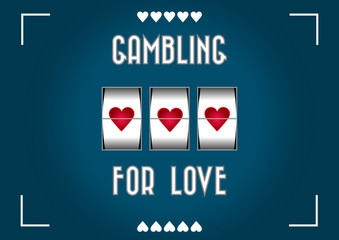 Gambling for love