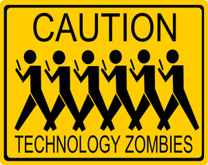 funny caution technology zombies sign