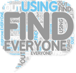 Concept of Find Out How Everyone Is Using It