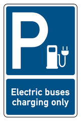 parking signs electric buses charging only