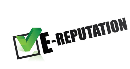 e-reputation   online reputation