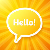 "Yellow speech bubble with sign ""Hello!"""
