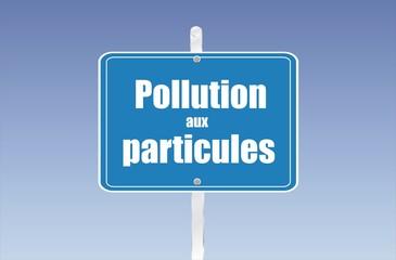 panneau pollution aux particules