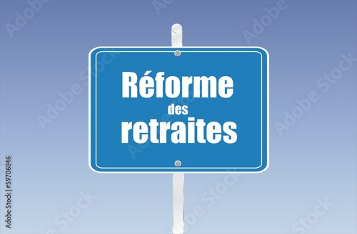 panneau réforme des retraites