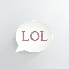 LOL Speech Bubble Sign