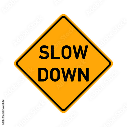 symbol slow road sign - slow down