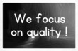 we focus on quality concept