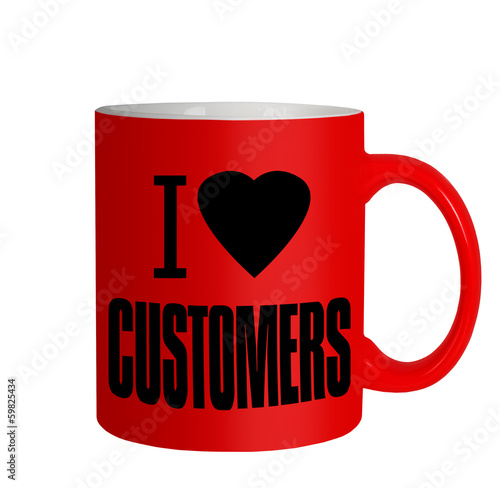 Love customers - business sales mug, message iolated over white