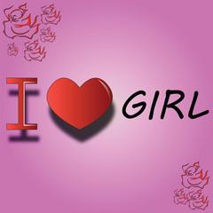 I love girl