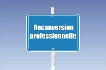 panneau reconversion professionnelle