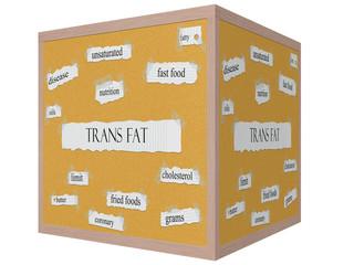 Trans Fat 3D Cube Corkboard Word Concept