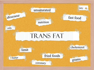 Trans Fat Corkboard Word Concept