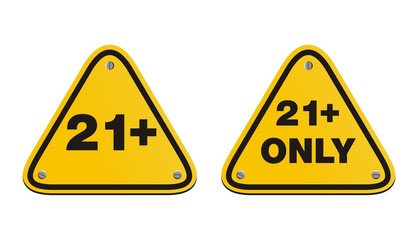 21 plus triangle yellow signs