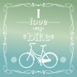 Vintage bicycle illustration, i love my bike, vector