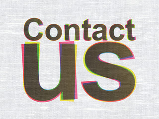 Advertising concept: Contact Us on fabric texture background